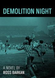 DEMOLITION NIGHT by Ross Barkan