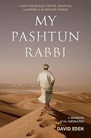 MY PASHTUN RABBI by David  Eden