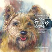 THE ADVENTURES OF MR. FUZZY EARS by Donna Carr  Roberts