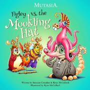 FIGLEY VS. THE MOOKLING HAT by Suzanne Cotsakos
