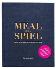 MEAL AND A SPIEL by Elana Horwich