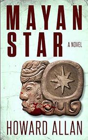 MAYAN STAR by Howard  Allan