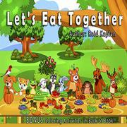LET'S EAT TOGETHER by Reid  Kaplan