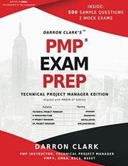 PMP EXAM PREP  by Darron Clark