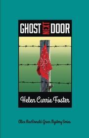 GHOST NEXT DOOR by Helen Currie Foster