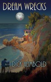 Dream Wrecks by Dick Heimbold