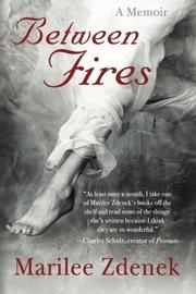 Between Fires by Marilee Zdenek