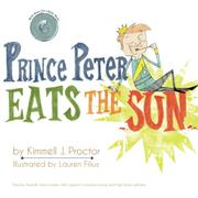 PRINCE PETER EATS THE SUN by Kimmell J. Proctor
