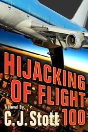 Hijacking of Flight 100 by C.J. Stott