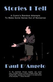 STORIES I TELL by Paul D'Angelo