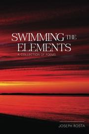 SWIMMING THE ELEMENTS by Joseph Rosta