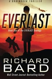 EVERLAST by Richard Bard
