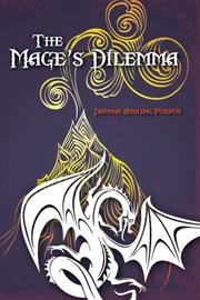 The Mage's Dilemma by Daphne Ashling Purpus