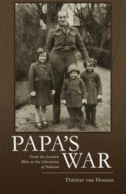 PAPA'S WAR by Therese van Houten