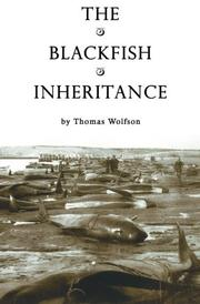 The Blackfish Inheritance by Thomas Wolfson