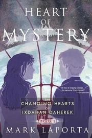 Heart of Mystery by Mark Laporta