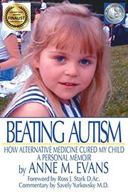 BEATING AUTISM by Anne M. Evans