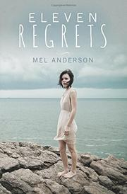 ELEVEN REGRETS by Mel Anderson