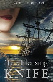 The Flensing Knife by Elizabeth Douthart