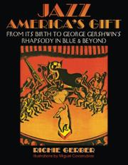 Jazz: America's Gift by Richie  Gerber