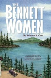 The Bennett Women by Roberta R. Carr
