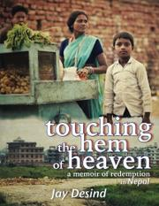 Touching the Hem of Heaven by Jay Desind