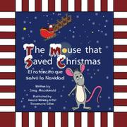 The Mouse That Saved Christmas by Douglas Macdonald