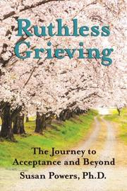 Ruthless Grieving by Susan Powers