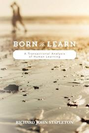 Born to Learn by Richard John Stapleton