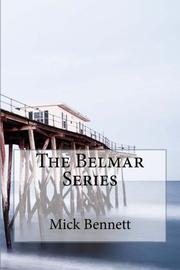 The Belmar Series by Mick Bennett