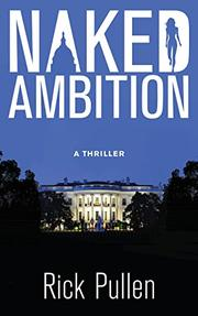 Naked Ambition by Rick Pullen