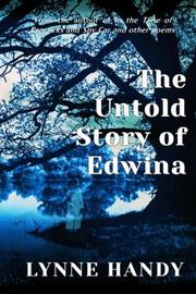 The Untold Story of Edwina by Lynne Handy