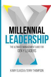Millennial Leadership by Kamy Eliassi