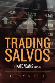 Trading Salvos by Holly A. Bell