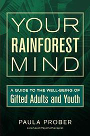 YOUR RAINFOREST MIND by Paula Prober