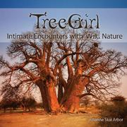 TREEGIRL by Julianne Skai Arbor