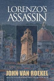 LORENZO'S ASSASSIN by John Van Roekel