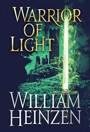 WARRIOR OF LIGHT by William Heinzen