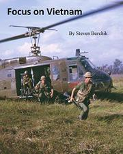 Focus on Vietnam by Steven Burchik