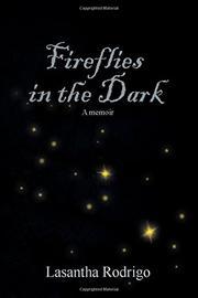 FIREFLIES IN THE DARK by Lasantha  Rodrigo