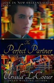 THE PERFECT PARTNER by Ursula Le Coeur