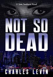 NOT SO DEAD by Charles  Levin