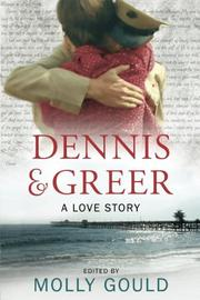 DENNIS AND GREER by Molly Gould