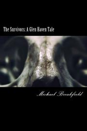 THE SURVIVORS by Michael Breakfield