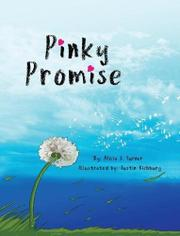 PINKY PROMISE by Alicia J. Turner