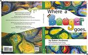 WHERE A BOOGER GOES by Baker Andrews