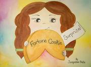 FORTUNE COOKIE SURPRISE! by Jacqueline Prata