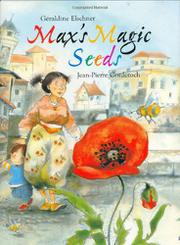 MAX'S MAGIC SEEDS by Géraldine Elschner