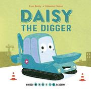DAISY THE DIGGER by Peter Bently
