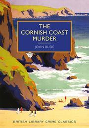 THE CORNISH COAST MURDER  by John Bude